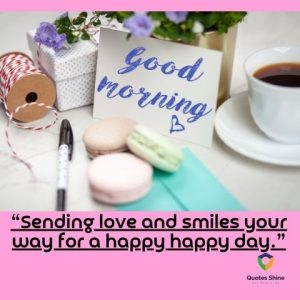 Good morning image with quotes